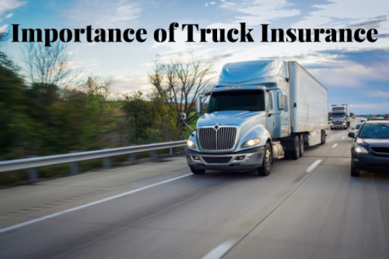The Importance of Truck Insurance